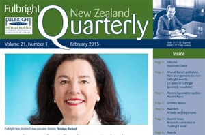 Fulbright New Zealand Quarterly, February 2015
